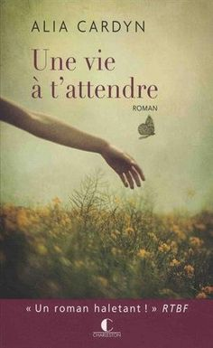 Buy Une vie à t'attendre by Alia Cardyn and Read this Book on Kobo's Free Apps. Discover Kobo's Vast Collection of Ebooks and Audiobooks Today - Over 4 Million Titles! Lovers Day, Book Lovers, France 1, Great Books, Book Lists, Free Ebooks, Books To Read, Audiobooks, Fiction