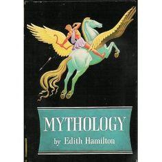 """Edith Hamilton, """"Mythology"""""""