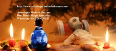 If anybody is looking for Best Black Magic Specialist in market or through internet, then your search really ends here. Contact Astrologer Mukesh Sharma immediately, so that he can solve any serious or big problems within few hours. Thus our guru ji is the Best Black Magic Specialist.