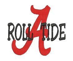 Alabama A, Roll Tide, Embroidery Design (29) Instant Download. $2.99, via Etsy.