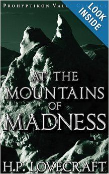 At the Mountains of Madness: H. P. Lovecraft, Colin J.E. Lupton