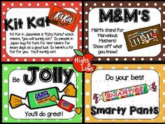 "Use these 4 motivational notes for students on the day of standardized testing! Print and leave on students' desks along with sweet treats and/or fun gifts! Included notes are... -Kit Kat (Kit Kat in Japanese is Kitto Katsu which means ""will win."""