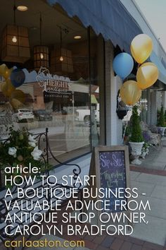 ARTICLE: How To Start A Boutique Business | Valuable Advice From Antique Shop Owner, Carolyn Bradford  | Image Source:  Mulberry Heights Antiques