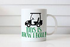 Golf Mug This is How I Roll Golf Mug Golf by HeartAndWillowPrints