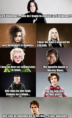 Lucius' doesn't make sense...Voldemort doesn't HAVE hair! Lol!
