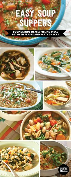 6 recipes for simple and easy soup suppers.