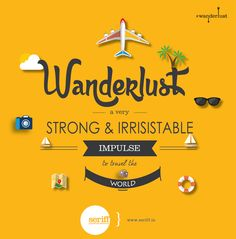 #‎wanderlust‬ ‪#‎stong‬ ‪#‎irrisistable‬ ‪#‎impulse‬ ‪#‎travel‬ ‪#‎world‬ ‪#‎different‬ ‪#‎countries‬ ‪#‎adventure‬ ‪#‎vacation‬ ‪#‎innerpeace‬ ‪#‎graphicdesign‬ ‪#‎Seriff‬