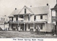 Sweet Spring Bath House, one of many in historic Eureka Springs.