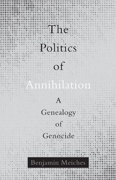 Benjamin Meiches traces how the concept of genocide came to acquire such significance on the global political stage. By mapping the multiplicity of forces that entangle the concept in larger assemblages of power, he provides a new understanding of how the language of genocide impacts contemporary political life, especially as a means of protesting the social conditions that produce mass violence. Climate Change Effects, University Of Minnesota, Genealogy, Books To Read, This Book, Politics, Reading, Assemblages, Libraries