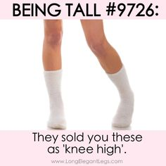 ... and thigh highs simply just dont exit :( #tallgirlproblems