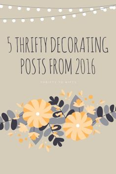 5 Thrifty Decorating Posts Thrifty Decor, Decorating On A Budget, Nifty, Repurposed, Posts, Blog, Home Decor, Messages, Decoration Home