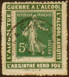 Anti-absinthe stamp: Alcohol kills/War on alcohol/Alcohol enfeebles/Absinthe sends you mad