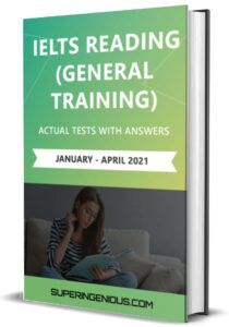 IELTS Reading Actual Tests 2021 General Training will help you achieve a high IELTS band score on the IELTS Reading GT test. IELTS Reading Actual Tests PDF As far as you know, IELTS candidates will have only 60 minutes for this IELTS Reading part with a total of 40 questions. Therefore, it is absolutely necessary […] The post IELTS Reading Actual Tests 2021 GT appeared first on Superingenious. Ielts Reading, Reading Test, Ielts Writing, Reading Practice, English Reading Skills, Cambridge Ielts, Test Taking Skills, Language Proficiency, Improve Your English