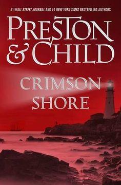 Crimson Shore - book 15 in the Special Agent Pendergast series by Douglas Preston and Lincoln Child