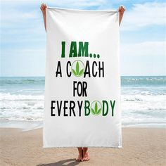 I'm A Herbalife Coach for Everybody Beach Towel