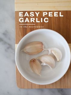 How to Peel Garlic in the Microwave   foodiecrush.com