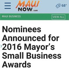 OH. MY. GOODNESS. I don't know how it took me this long to find out... I've been nominated for the 2016 Mayors Small Business Awards!  Say what?! This is such an honor. Sending a BIG thank you to those of you who voted for me. I'm so touched! If you need me I'll be doing a non-stop happy dance in my office.   #maui #mauibusiness #savvybusinessowner