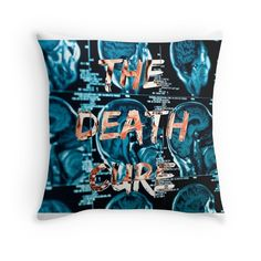 The Death Cure pillow from Redbubble