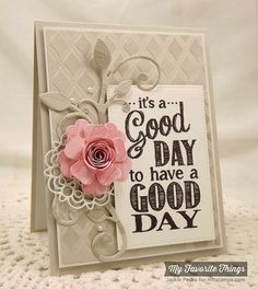 It's a Good Day by strappystamper - Cards and Paper Crafts at Splitcoaststampers