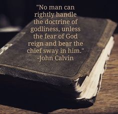 John Calvin was an influential French theologian and pastor during the Protestant Reformation. Biblical Quotes, Wise Quotes, Faith Quotes, Spiritual Quotes, Bible Verses, Inspirational Quotes, Scriptures, Biblical Art, Motivational