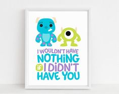 I Wouldn't Have Nothing If I Didn't Have You Art Print, Pixar Monsters Inc Birthday Party, Playroom Kids Room Decor, Digital Printable Print Monsters Inc Bedroom, Monster Bedroom, Monster Nursery, Monster Inc Birthday, Monster Inc Party, Baby Boy Rooms, Baby Boy Nurseries, Room Boys, Baby Room