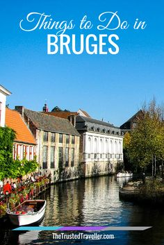 Things to Do in Bruges - The Trusted Traveller