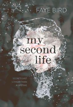 My Second Life - Faye Bird