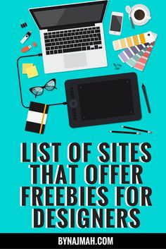 List of sites that offer freebies for designers! You can use these resources for your commercial and personal projects.