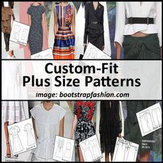 Want custom-fit plus size patterns but don't want to draft them yourself? Check out boot strap fashion for royalty free sewing patterns.