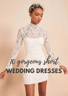 Top 10 Short Wedding Dresses | Bridal Musings Wedding Blog  Less is more especially these short wedding dresses!  #bridalmusings #bmloves #wedding #dress #bridalgown #weddingdress bride #ido #skirt #white #ruffle #lace Simple Wedding Dress With Sleeves, Top Wedding Dresses, Lace Dress With Sleeves, Gorgeous Wedding Dress, Lace Mermaid Wedding Dress, Bridal Dresses, Dress Lace, Sweetheart Wedding Dress, Country Wedding Dresses