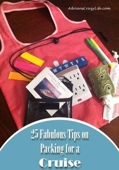 25 Fabulous Tips on Packing for a Cruise #AdriansCrazyLife A great round-up post of some of the BEST items to pack for a cruise.  Just a few simple items can make your on-board life SO much easier.