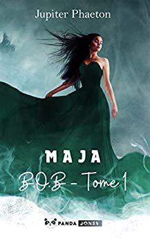 Maja B O B T 1 Format Kindle De Jupiter Phaeton Auteur Livre Livre Gratuit Ami D Enfance