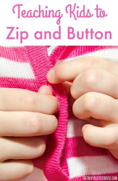 The Inspired Treehouse || Use these activities to improve your child's independence with buttons and zippers!
