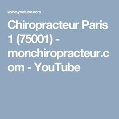 Chiropracteur Paris 1 (75001) - monchiropracteur.com - YouTube Paris, Youtube, Montmartre Paris, Paris France, Youtubers, Youtube Movies