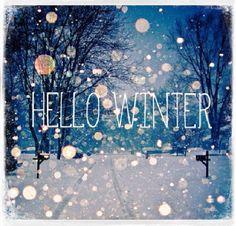 Hello Winter... <3