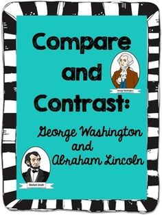 Compare and contrast George Washington and Abraham Lincoln with these reading passages, graphic organizers and worksheets. While learning to grasp this concept, students will also learn about these two great Americans. Suggested Use: Teacher Resources, Teaching Ideas, George Washington Facts, Compare And Contrast, Reading Passages, Student Reading, Graphic Organizers, Teacher Newsletter