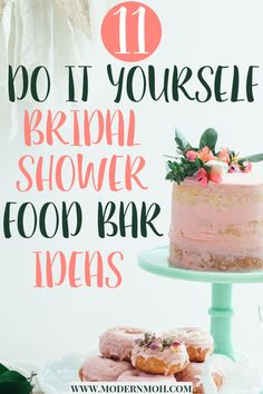 11 Delicious DIY Food Bars Perfect for Any Bridal Shower - Brautparty Ideen Bridal Shower Menu, Bridal Shower Planning, Bridal Shower Rustic, Bridal Showers, Party Planning, Wedding Shower Foods, Bridal Party Foods, Bridal Shower Crafts, Bridal Shower Checklist