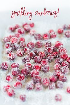 How to make easy sparkling cranberries with just two ingredients! Sugared cranberries are a great way to add pizzazz to holiday desserts and appetizers.