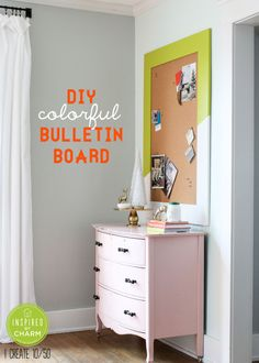 DIY Colorful Bulletin Board - Inspired by Charm