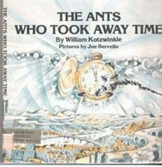 """The ants who took away time"" - William Kotzwinkle, writer of ET"