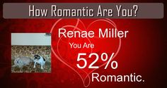Check my results of How Romantic Are You ? Facebook Fun App by clicking Visit Site button