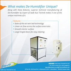 Along with these features, superior technical manufacturing of De-Humidifier by expert of Swift Auxi Technik makes it one of the unique machines of it.  #DEHumidifier #DEHumidifierManufacturers #DEHumidifiersuppliers #DEHumidifierTraders