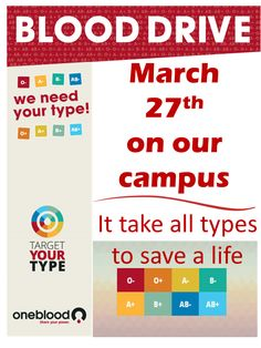 It takes all types, to save a life! Donate Blood!