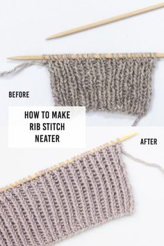 To Make Rib Stitch Neater: Twisted Rib Stitch Neater Ribs; How To Make Rib Stitch Neater with Twisted Rib StitchNeater Ribs; How To Make Rib Stitch Neater with Twisted Rib Stitch Rib Stitch Knitting, Knitting Help, Knitting Stiches, Knitting For Beginners, Knitting Patterns Free, Knitting Needles, Crochet Patterns, Start Knitting, Knitting Tutorials