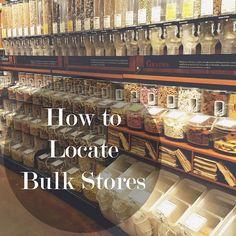 How to locate stores that carry bulk in your area. #zerowaste -Zero Waste Nerd