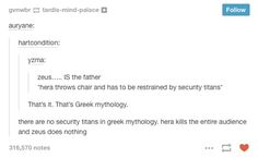 That's it. That's Greek mythology