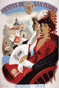 1949, Cartel de las Fiestas de San Isidro, Madrid. Best Hotels In Madrid, Madrid Travel, Foto Madrid, Tourism Poster, Cultural, Vintage Labels, Vintage Travel Posters, Illustrations And Posters, Vintage Images