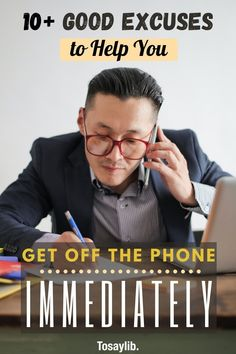 Everyone has experienced that moment at which they needed some excuses to get off the phone immediately, whether it's after getting bored or needing to change between calls.    Here are some of the excuses to get off the phone that you can use, whether you are speaking with a friend, a colleague, your partner, or your parents.    #excusestogetoffphone I Call You, Told You So, Love You, Say Hi, Say Hello, Weather Change, Good Excuses, I Am Sorry, You Mad