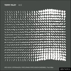 Terry Riley - In C / Ars Nova Copenhagen & Paul Hillier with Percurama Percussion Ensemble (2007)