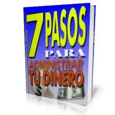 LIBROS GRATIS: 7 PASOS PARA ADMINISTRAR TU DINERO
